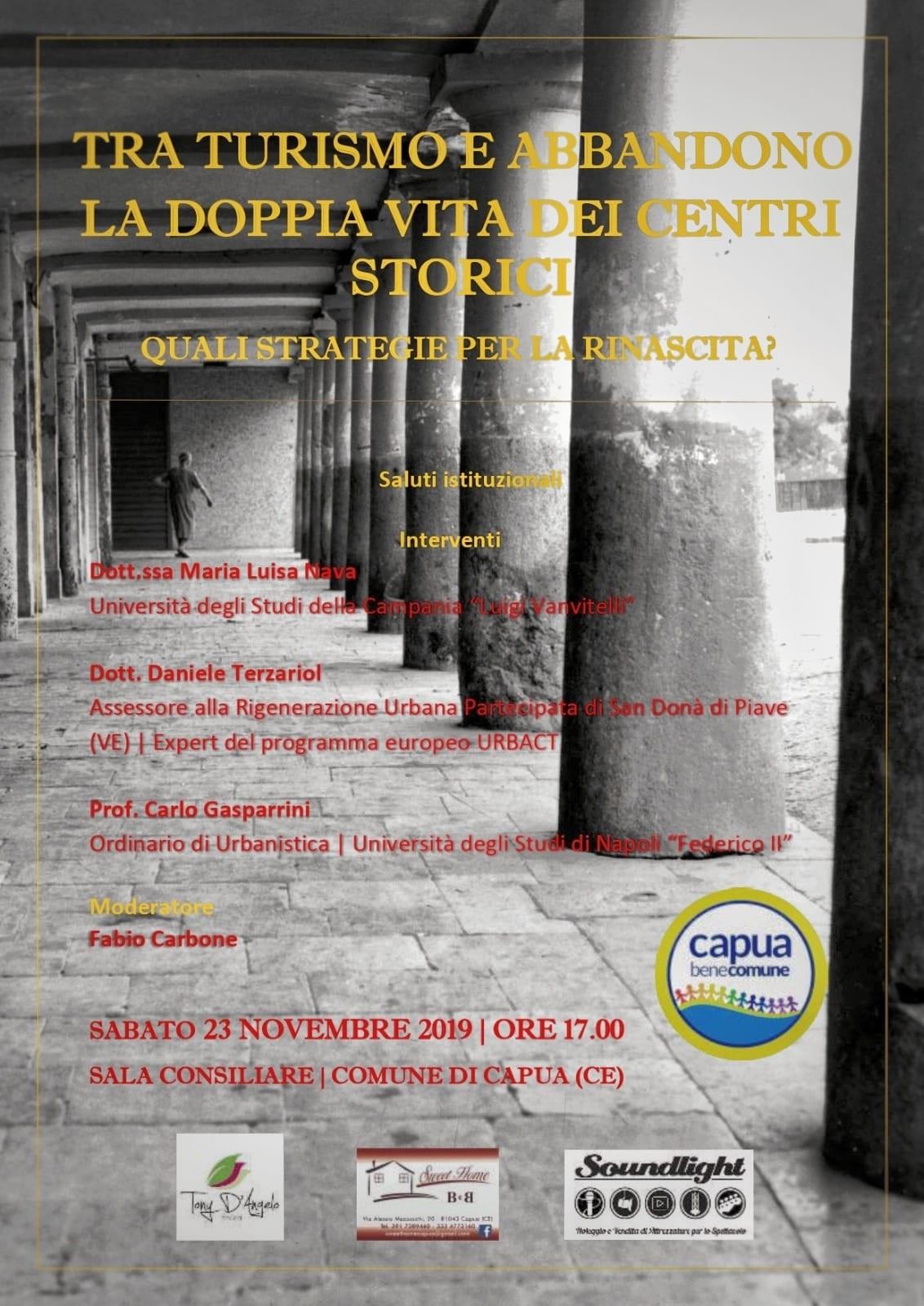 """Capua. """"Tra turismo e abbandono. La doppia vita dei centri storici"""". Seconda iniziativa di Capua Bene Comune. - Capuaonline.com"""